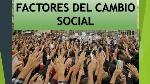 factores-del-cambio-social-3-638