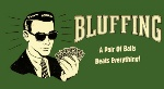 The Art of Bluffing at the Micros When to do it and Why