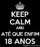 5813732_keep_calm_and_at_que_enfim_18_anos