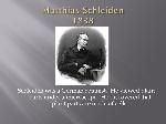Matthias+Schleiden+1838
